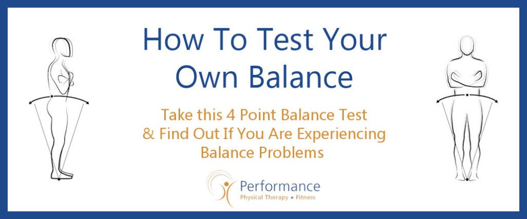How to Test Your Own Balance | Performance Physical Therapy